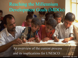 Reaching the Millennium Development Goals (MDGs):