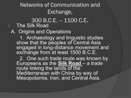 Networks of Communication and Exchange, 300 B.C.E. – …