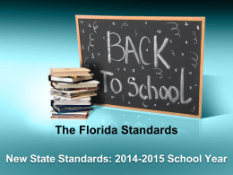 The Florida Standards - CR Hadley Elementary