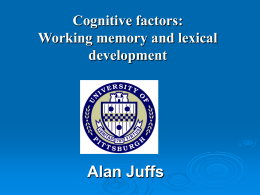Working memory: how current issues in mainstream