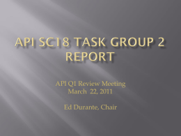API SC18 Task Group 2 Report