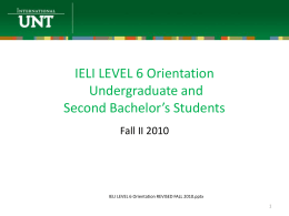 IELI LEVEL 6 Orientation - Intensive English Language