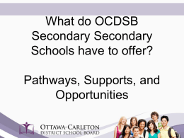 What do OCDSB Secondary Secondary Schools have to …
