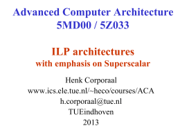 Advanced Computer Architecture 5MD00 / 5Z033 ILP …