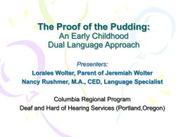 The Proof of the Pudding: A Dual Language Approach in