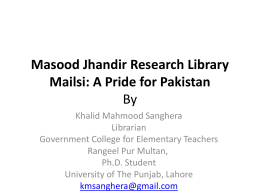 Masood Jhandir Research Library Mailsi: A Pride for