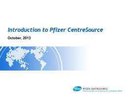 Introduction to Pfizer CentreSource