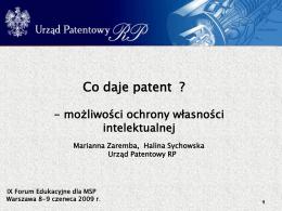 Własność intelektualna Patenty, znaki towarowe