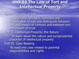 Unit 14 The Law of Tort and Intellectual Property