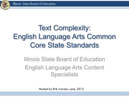 Text Complexity:English Language Arts Common Core  …