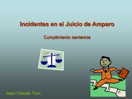 Incidentes en el Juicio de Amparo Cumplimiento sentencia