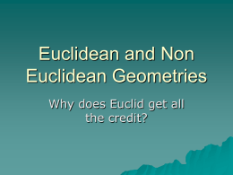 Euclidean and Non Euclidean Geometries
