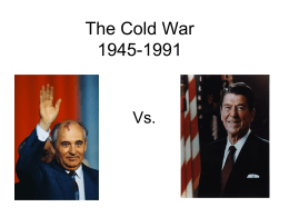 The Cold War 1945-1991 - Lakeland Central School District