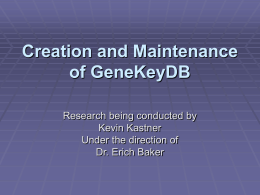 Creation and Maintenance of GeneKeyDB