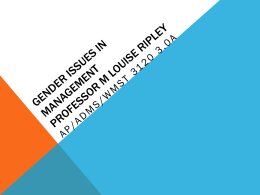 Gender Issues in Management AP/ADMS/WMST 3120 3.0
