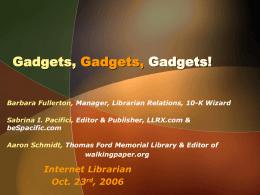 Gadgets, Gadgets, Gadgets!