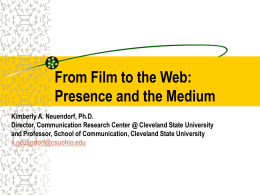 From Film to the Web: Presence and the Medium