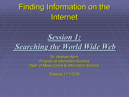 Finding Information on the Internet Session 1: Searching