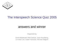 Interspeech Science Quiz