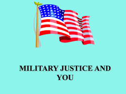 MILITARY JUSTICE AND YOU