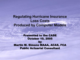 Regulating Hurricane Insurance Loss Costs Produced by