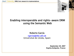 A Semantic Web Approach to Digital Rights Management