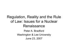 The Future of Nuclear Power: Legal and Regulatory Issues