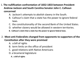 1. The nullification confrontation of 1832