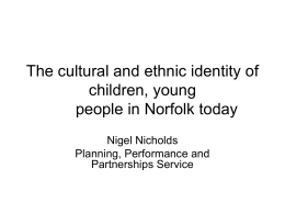 The cultural and ethnic identity of children, young people