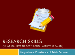 Research skills {What you need to get through it with …