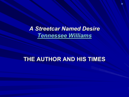 A Streetcar Named Desire Tennessee Williams THE …