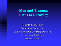 Men and Trauma: Paths to Recovery