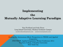 Putting the Mutually Adaptive Learning Paradigm into