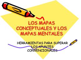 LOS MAPAS CONCEPTUALES Y LOS MAPAS MENTALES