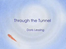 Through the Tunnel - Ms. Davis
