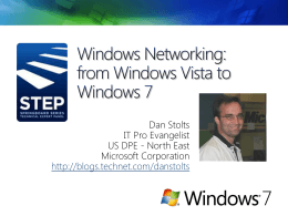 Windows 7 Session 3 Dan Stolts Windows 7 Sneak Peekx