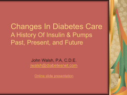 PowerPoint Presentation - Insulin Past, Present, and Future