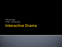 Interactive Drama - Berkeley Institute of Design