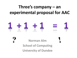 Three's company – an experimental proposal for AAC