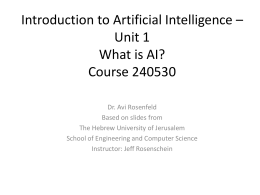 Introduction to Artificial Intelligence – Unit 1 What is