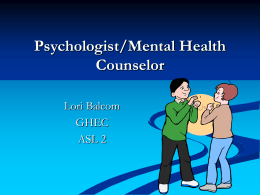 Psychologist/Mental Health Counselor