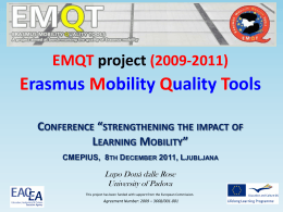 The two year funded EMQT project
