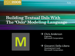 TL31 – Building Textual Dsls With The 'Oslo' Modeling …