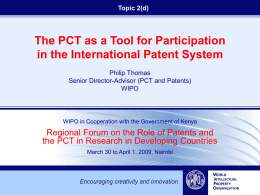 The Patent Cooperation Treaty (PCT) at the Center of the