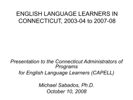ENGLISH LANGUAGE LEARNERS IN CONNECTICUT, 2003 …