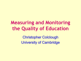 Measuring and Monitoring the Quality of Education