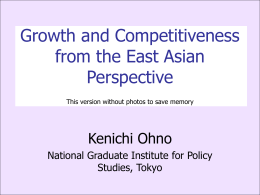 Growth and Competitiveness from the East Asian Perspective