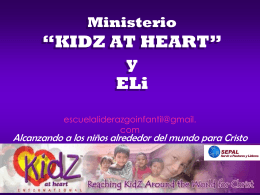 "KIDZ AT HEART"" - MINISTERIO INFANTIL ARCOIRIS"