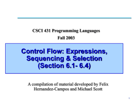 Lecture 13: Control Flow: Expressions, Sequencing