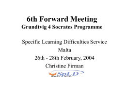 6th Forward Meeting Grundtvig 4 Socrates Programme